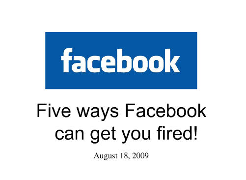 5 Ways Facebook can get you Fired